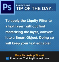 To apply the Liquify Filter to a text layer, without first rasterizing the layer, convert it to a Smart Object. Doing so will keep your text editable!