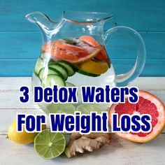 3 Detox Waters For Weight Loss