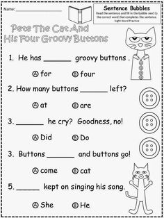 Free Pete The Cat And His Four Groovy Buttons (by James Dean and Eric Litwin) fill in the blank, multiple choice practice. Kindergarten students can painlessly prepare for the SAT10 (or similar end of year multiple choice tests). For Educational Purposes Only....Not For Profit. Enjoy! Regina Davis aka Queen Chaos at Fairy Tales And Fiction By 2.