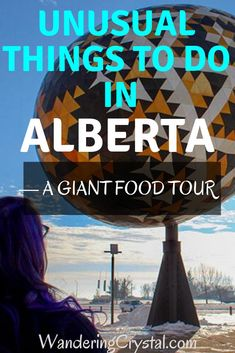 Unusual Things to Do in Alberta — A Giant Food Tour - Wandering Crystal Beautiful Places To Visit, Cool Places To Visit, Places To Travel, Places To Go, Alberta Travel, Giant Food, Canada Destinations, Colombia Travel, Visit Canada