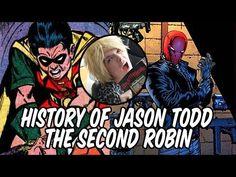 History of Jason Todd - The Second Robin - YouTube #SonGokuKakarot