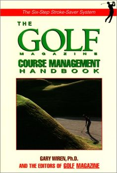 The Golf Magazine Course Management Handbook « Library User Group