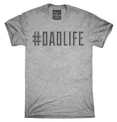 Hashtag Dad Life T-Shirt, Hoodie, Tank Top