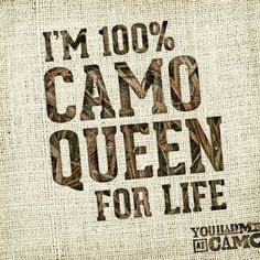 38 Best Camo Wisdom images | Country girls, Cowgirls, Camo quotes