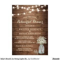 "Baby's Breath Jar String Lights Rehearsal Dinner Card ================= ABOUT THIS DESIGN ================= Rustic Baby's Breath Mason Jar String Lights Rehearsal Dinner Invitation Template. (1) For further customization, please click the ""Customize it"" button and use our design tool to modify this template. All text style, colors, sizes can be modified to fit your needs. (2) If you prefer thicker papers, you may consider to choose the Matte Paper Type. (3) If you need help or matching…"