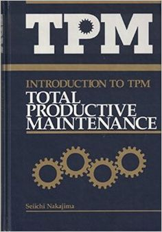 Introduction to TPM: Total Productive Maintenance (Preventative Maintenance Series) (English and Japanese Edition) Total Productive Maintenance, One Hundred Fifty, Lean Six Sigma, Productivity, English, Japanese, Books, Customer Service, Norman