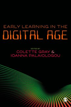 """Read """"Early Learning in the Digital Age"""" by available from Rakuten Kobo. Digital practices are forging ahead in leaps and bounds. Examining digital practices in early childhood education, this . Early Years Teacher, Mobile Learning, Early Childhood Education, Digital Technology, Early Learning, Child Development, Case Study, Teaching Resources, Gray"""
