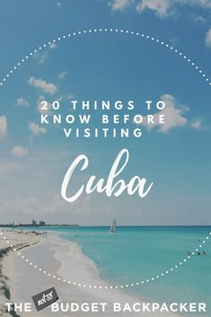 Things to know before going to Cuba.