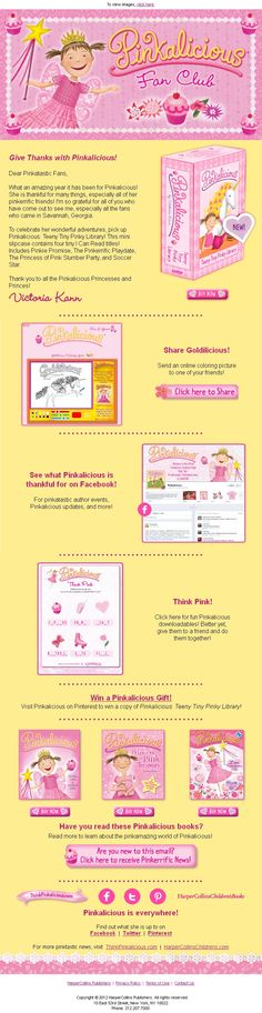 Sign up for the official Pinkalicious newsletter! www.thinkpinkalicious.com/victoria