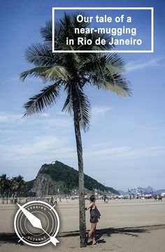 Is Rio de Janeiro safe? Our tale of a near-mugging - Seeking Suzanne