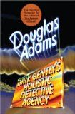 Douglas Adams' Dirk Gently's Holistic Detective Agency series