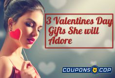 3 Valentine's Gift Ideas that will change her mood read now with #Couponscop #Valentinesdaygiftsforher