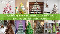 22 ideas para tu árbol de navidad con materiales reciclados