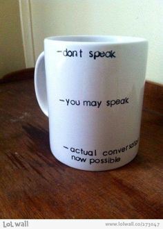 - don't speak  - you may speak  - actual conversation now possible