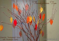 Thankfulness Thanksgiving tree craft for kid via Mindfulness Mama, also makes a great table centerpiece