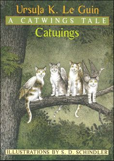 Catwings | Ursula K. Le Guin - illustrations by S.D. Schindler