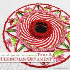 Make your own hand embroidered Christmas ornament with easy and fun stitches! This is part 3 of a 4-part series on how to embroider a relatively quick ornament for the Christmas tree. You'll find instructions for every step, including how to create that peppermint swirl center.