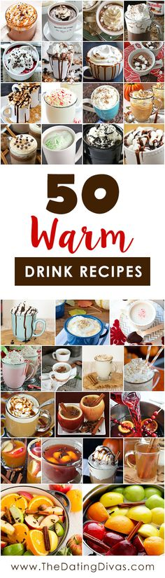 Delicious Warm Drink Recipes! Cozy Cocoa, Cider, and Steamer recipes for chilly days. www.TheDatingDivas.com