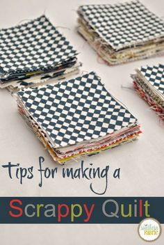 Shhh! It's a secret. Tips for Making a Scrappy Quilt.   Southern FabricSouthern Fabric