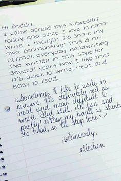 Good handwriting is like an art to me, I love it