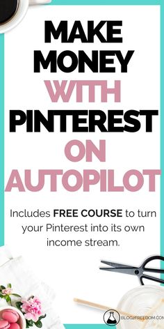 Make money with Pinterest.