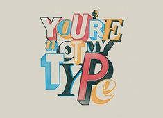 Check out the design Not my type by Mathiole available on Square Print on Threadless Font Design, Design Typography, Typography Inspiration, Typography Letters, Graphic Design Inspiration, Design Art, Poster Art, Branding, Mellow Yellow