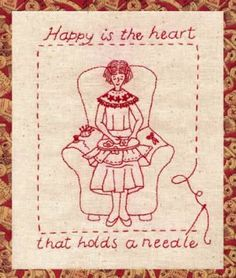Happy is the Heart that Holds a Needle