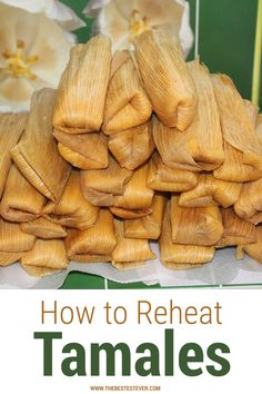 Take a look at the proper way to reheat tamales. This in-depth guide will look at what methods can be used to warm up tamales, along with step-by-step instructions how to do it. #tamales #reheat #reheatfood How To Reheat Tamales, Sweet Treats, Favorite Recipes, Food, Sweets, Meals, Yemek, Eten