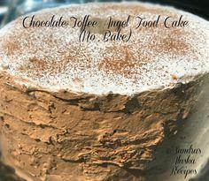 Sandra's Alaska Recipes: SANDRA'S CHOCOLATE-TOFFEE ANGEL FOOD CAKE (No-Bake)--Recipe...