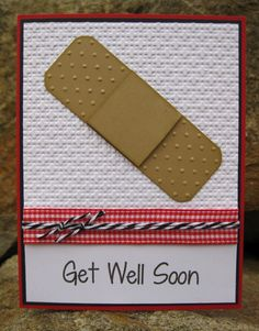handmade get well card ... big bandaid ... clean design ... quick and easy ... like this card!