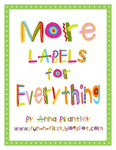 Crazy for First Grade: More Labels for YOU!!!