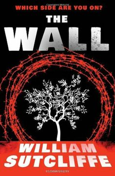 The Wall by William Sutcliffe - Joshua is a troubled boy who lives with his mother and stepfather in a city protected by a wall. Joshua discovers a tunnel leading to the other side of the wall - forbidden, violent, dangerous territory. An act of kindness from a girl saves his life, but leads to a brutal act of cruelty and a terrible debt he's determined to repay. And no one, no one must find out that he's been there - or the consequences will be unbearable.