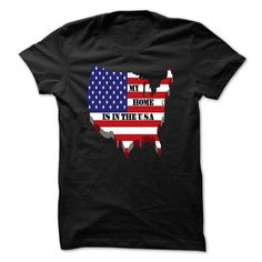 My Home Is In The USA T Shirt, Hoodie, Sweatshirt