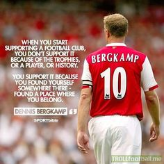 Dennis Bergkamp quote: supporting a club