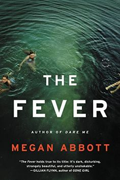 The Fever: A Novel by Megan Abbott https://www.amazon.com/dp/B00FPQA4UK/ref=cm_sw_r_pi_dp_RcjuxbGTVA4GV