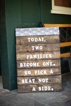 Up-Cycled Pallet Boards - Two Families become one sign.