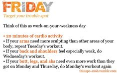 Friday workout.....apparently Thursday is a break day.  :o)