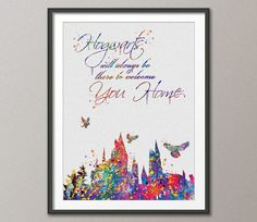 Hogwarts Quote Harry Potter Multicolor Watercolor illustrations Art Print Wedding Gift Giclee Wall Decor Art Home Decor Wall Hanging No 261