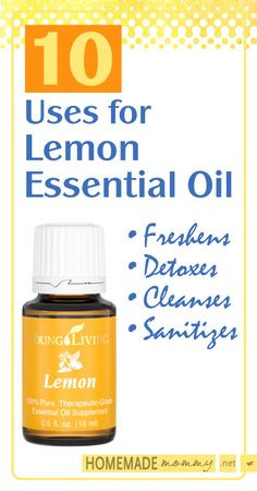 10 Uses for Lemon Essential Oil |www.homemademommy.net    Join me at Young Living Essential Oil  https://www.youngliving.com/signup/?site=US&sponsorid=1633853&enrollerid=1633853