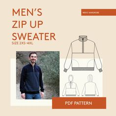 The Zip-Up sweater PDF sewing pattern is a sporty pullover with a zipper from the neck to the chest. The fit is roomy and comfortable with dropped shoulders and side pockets. Men's Wardrobe, Zip Up Sweater, Pdf Sewing Patterns, Cozy Sweaters, Step By Step Instructions, French Terry, Zip Ups, Lettering, Sporty