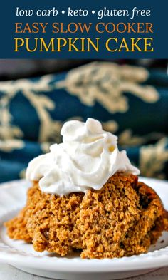 If you are craving something sweet, try this easy slow cooker low carb pumpkin coffee cake. Just mix, pour and walk away and come back to this tasty keto pumpkin snack. Top it off with whipped cream and crunchy candied pecans or just eat it plain. Either way it's delicious! One serving has only 112 calories and 2.1g net carbs! Slow Cooker Cake, Slow Cooker Desserts, Low Carb Desserts, Healthy Desserts, Cooker Recipes, Low Carb Pumpkin Pie, Pumpkin Pie Mix, Low Carb Breakfast, Sweet Breakfast
