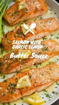 Salmon with Garlic Lemon Butter Sauce - Salmon Recipe Pan, Seared Salmon Recipes, Pan Fried Salmon, Healthy Salmon Recipes, Pan Seared Salmon, Seafood Recipes, Salmon Recipes With Lemon Sauce, Simple Sauce For Salmon, Skin On Salmon Recipes