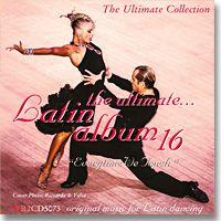 The Ultimate Latin Album 16: Everytime We Touch | Dancesport Music @ DanceShopper.com