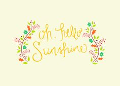 Hello Sunshine -- Lettering by Wink & Wonder