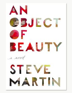 'An Object of Beauty' by Steven Martin, Designed by Darren Booth
