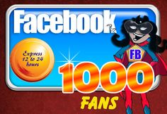 Get 1000 Facebook Fans or LIKES within 24 Hours to any Fan Page Guaranteed.