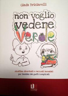 NON VOGLIO VEDERE VERDE - Farnesi Editore on www.fiammisday.com