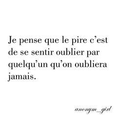 Moi, je suis inoubliable...:) - #inoubliable #Je #moi #suis Lost Love Quotes, My Heart Quotes, Famous Love Quotes, Sad Quotes, Best Quotes, Life Quotes, Inspirational Quotes, Broken Heart Quotes, French Quotes