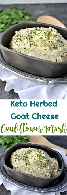 Keto Herbed Goat Cheese Cauliflower Mash |   #lowcarbrecipes #keto #lowcarb #cauliflower #cauliflowermash via @PeaceLoveLoCarb
