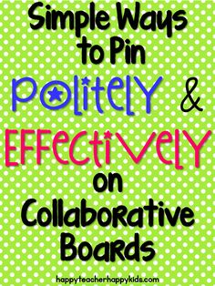 Simple Ways to Politely & Effectively on Collaborative Boards